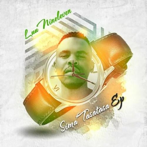 Luu Nineleven - Simatasatasa EP (Album) Mp3 Zip Fast Download Free Audio Complete