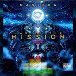 Masicka – Man Fi The Mission