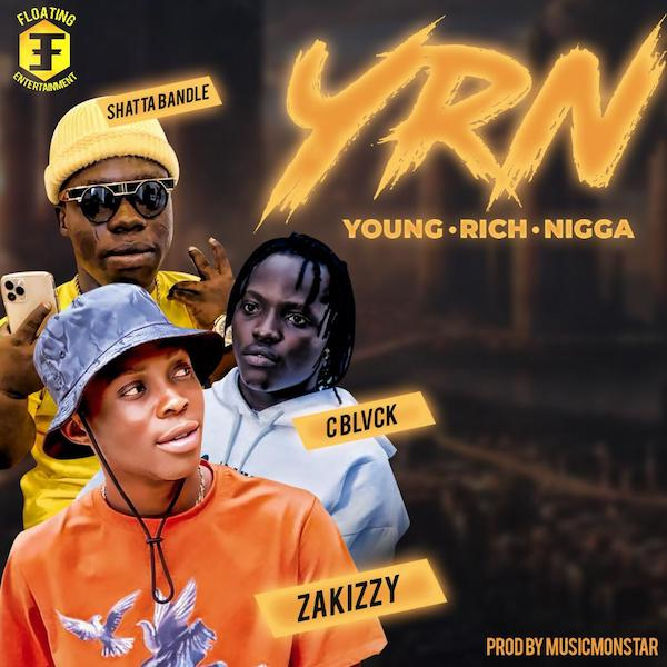 Shatta Bandle x Zakizzy x C Blvck - Young Rich Nigga (YRN) Mp3 Audio Download