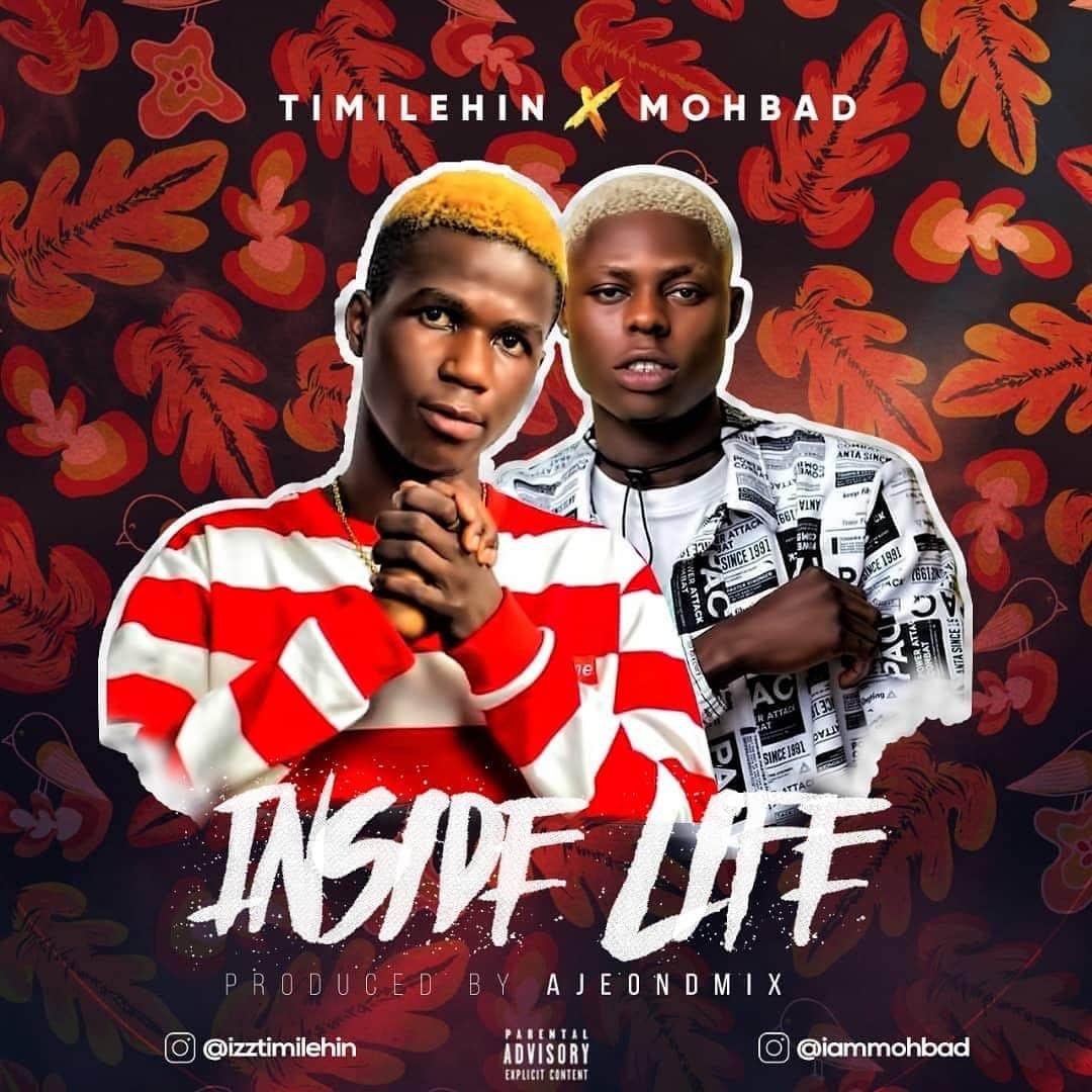 Timilehin Ft. Mohbad - Inside Life Mp3 Audio Download
