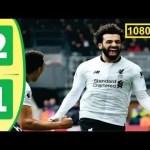 VIDEO: Aston Villa vs Liverpool 1-2 EPL 2019 Goals & Extended Highlights