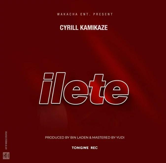 Cyrill Kamikaze - Ilete Mp3 Audio Download l