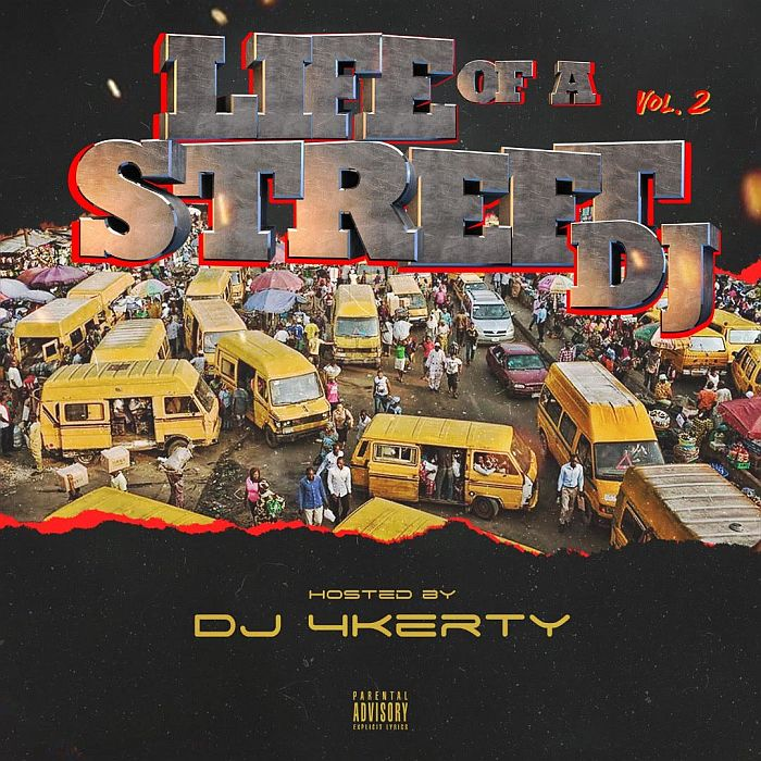 DJ 4kerty - Life Of A Street DJ Mixtape (Vol. 2) Mp3 Audio Download