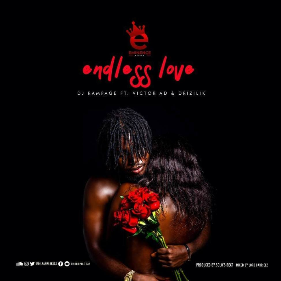 DJ Rampage Ft. Victor AD & Drizilik - Endless Love Mp3 Audio Download