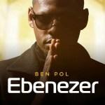 Ben Pol – Ebenezer