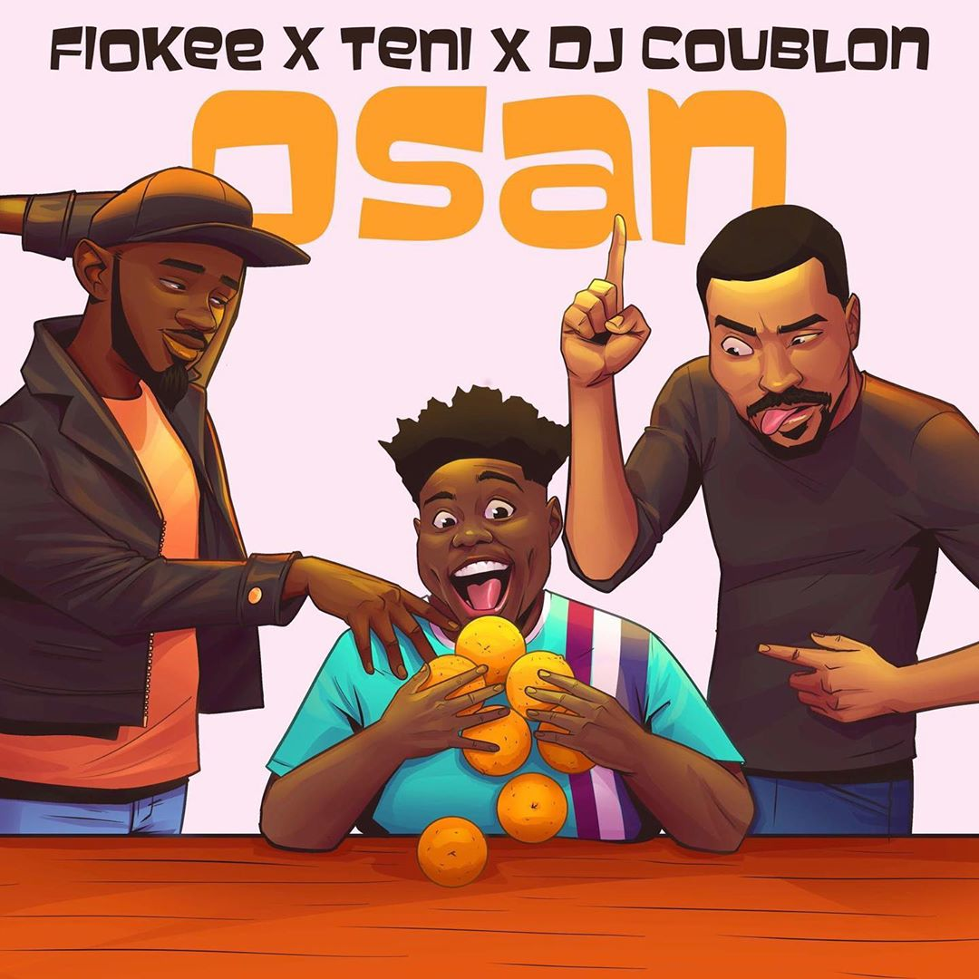 Fiokee x Teni x DJ Coublon - Osan Mp3 Audio Download