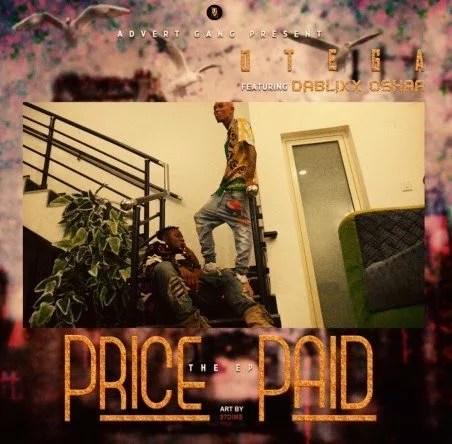 Otega Ft. Dablixx - Price Paid EP (Album) Mp3 Zip Fast Download Free audio complete