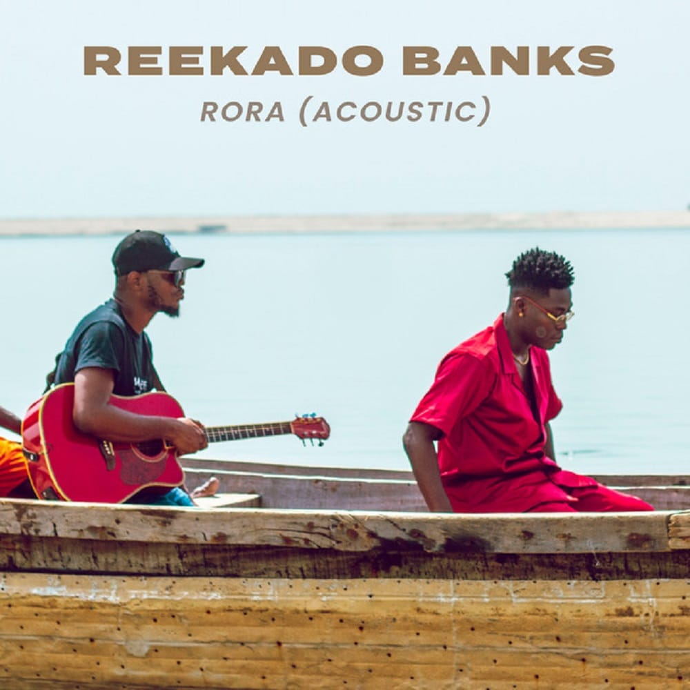 Reekado Banks - Rora (Acoustic) Mp3 Audio Download