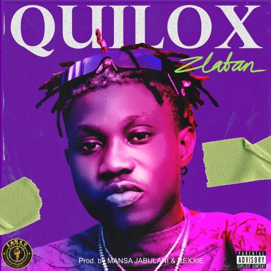 Zlatan - Quilox (Prod. by Jabulani & Rexxie) Mp3 Audio Download