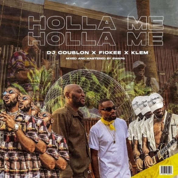 DJ Coublon - Hola Me Ft. Klem, Fiokee Mp3 Audio Download