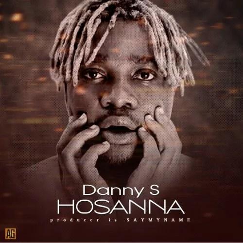 Danny S - Hosanna Mp3 Audio Download