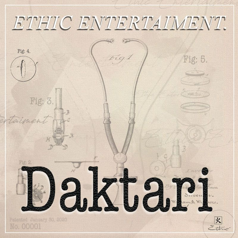 Ethic Entertainment - Daktari Mp3 Audio Download