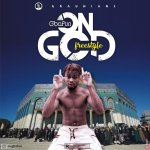 Gbafun – On God (Freestyle)