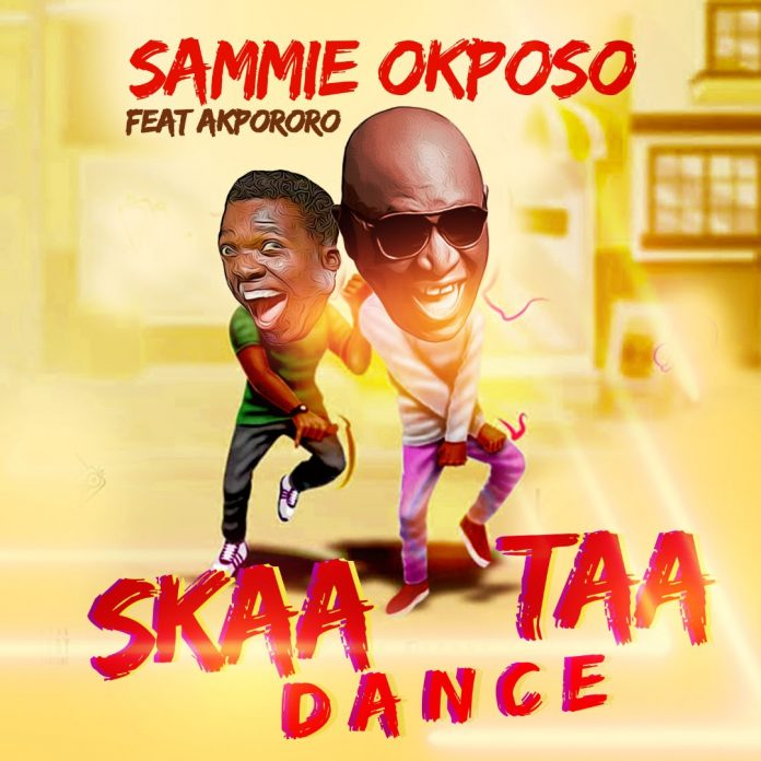 Sammie Okposo - Skaataa Dance Ft. Akpororo Mp3 Audio Download