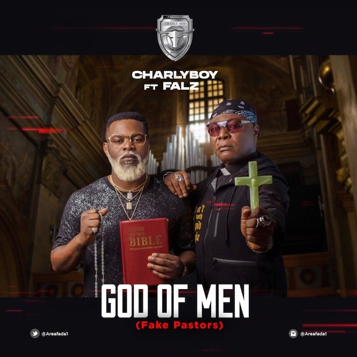 [Video + Audio] Charlyboy Ft. Falz - God Of Men Mp3 Mp4 Download