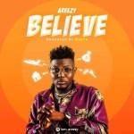 Areezy – Believe (Prod. by Deece)