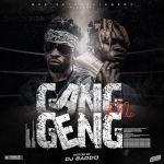 DJ Baddo – Gang Geng Mix (Mixtape)
