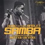 Guru – Samba (Sax Version) Ft. Singlet