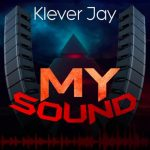 Klever Jay – My Sound (FULL EP)