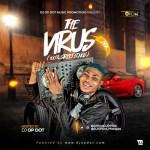 DJ OP Dot – The Virus Mix (100% Street Songs Mixtape)