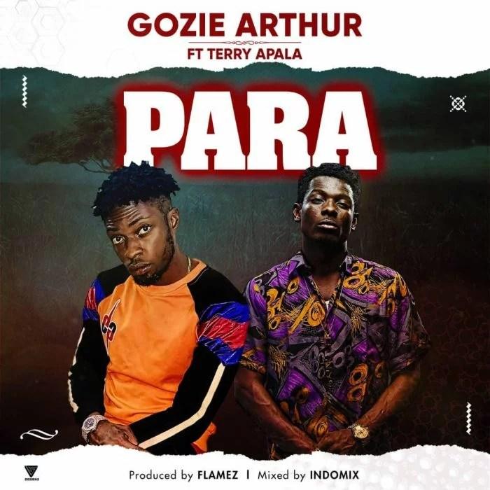 Gozie Arthur Ft. Terry Apala - Para Mp3 Audio Download