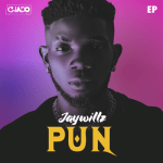 Jaywillz – Pun EP (Full Album)