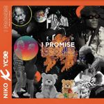 Niko Ft. Ycee – I Promise