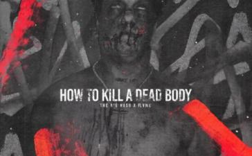 The Big Hash - How To Kill A Dead Body Ft. FLVME Mp3 Audio Download
