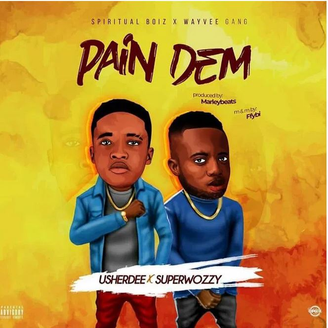 UsherDee - Pain Dem Ft. SuperWozzy Mp3 Audio Download