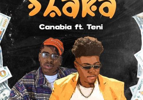 Canabia - Shaka Ft. Teni Mp3 Audio Download