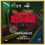 Harmonize Ft. Feffe Bussi – Bedroom (Remix)