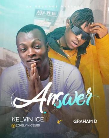 Kelvin Ice Ft. Graham D - Answer Mp3 Audio Download