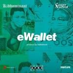 Kiddominant – eWallet Ft. Cassper Nyovest