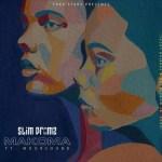 Slim Drumz – Makoma Ft. Moor Sound