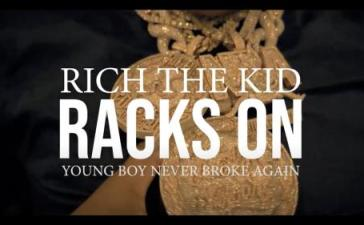 VIDEO: Rich The Kid - Racks On Ft. YoungBoy Never Broke Again Mp4 Download