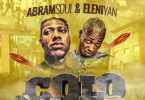 Abramsoul - Colo Ft. Eleniyan (Audio + Video) Mp3 Mp4 Download