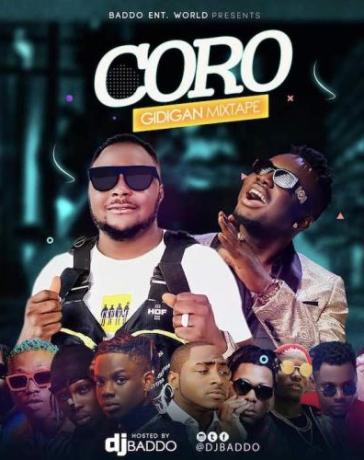 DJ Baddo - Coro Gidigan Mix (Mixtape) Mp3 Audio Download