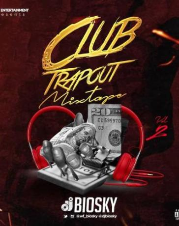 DJ Biosky - Club Trapout Mixtape (Vol. 2) Mp3 Audio Download
