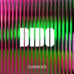 Dido – Chances