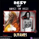 Dj Fanes – Best Of Teni & Simi (Mixtape)