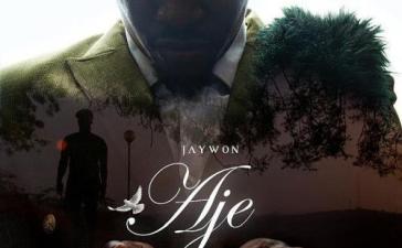 Jaywon - Aje The Mixtape (Full Album) Mp3 Zip Fast Download Free Audio Complete