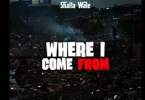 Shatta Wale - Where I Come From Mp3 Audio Download