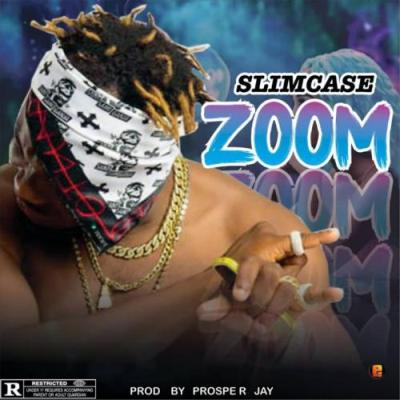 DOWNLOAD MP3: Slimcase – Zoom