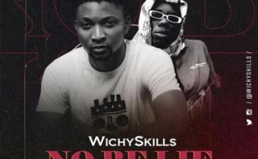 Wichyskills Ft. Blaqbonez - No Be Lie Mp3 Audio Download