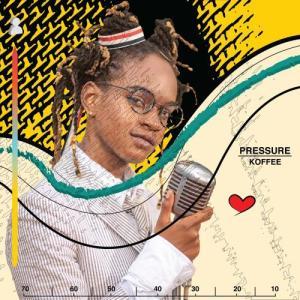Koffee - Pressure Mp3 Audio Download
