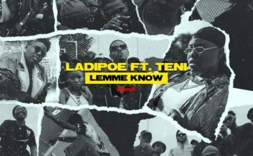 LadiPoe Ft. Teni - Lemme Know (Remix) Mp3 Audio Download