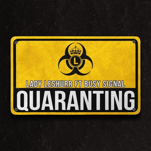 DOWNLOAD MP3: Lady Leshurr Ft. Busy Signal – Quaranting