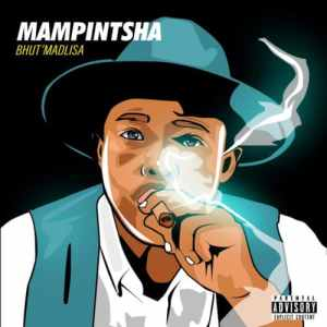 Mampintsha - Tiger Ft. DJ Thukzin Mp3 Audio Download