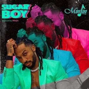 Minjin - Sugar Boy Mp3 Audio Download