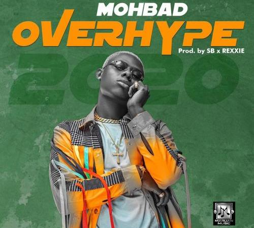 Mohbad - Overhype 2020 Mp3 Audio Download